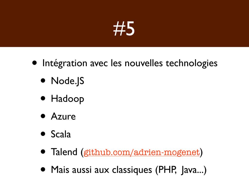 #5 • Intégration avec les nouvelles technologie...