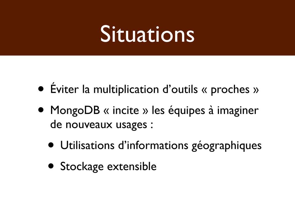 Situations • Éviter la multiplication d'outils ...