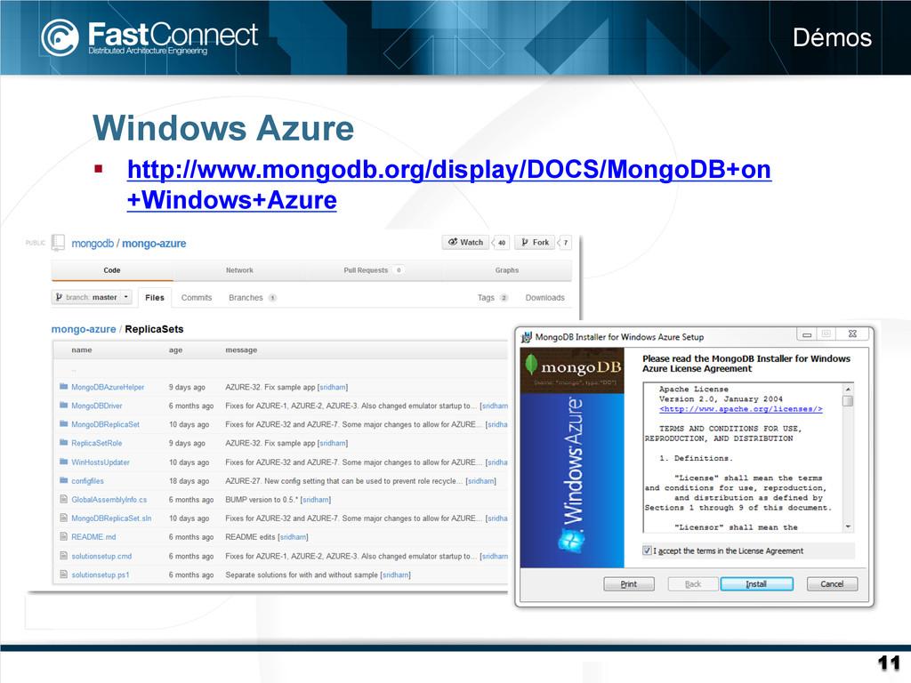 Windows Azure § http://www.mongodb.org/displa...