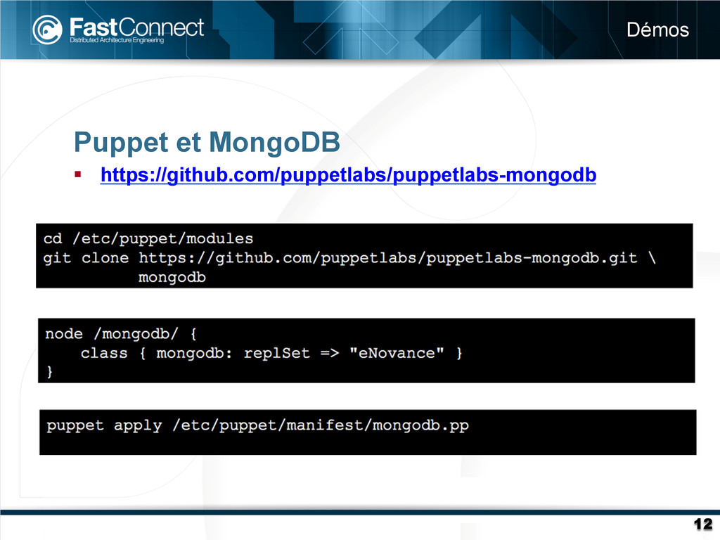 Puppet et MongoDB § https://github.com/puppet...