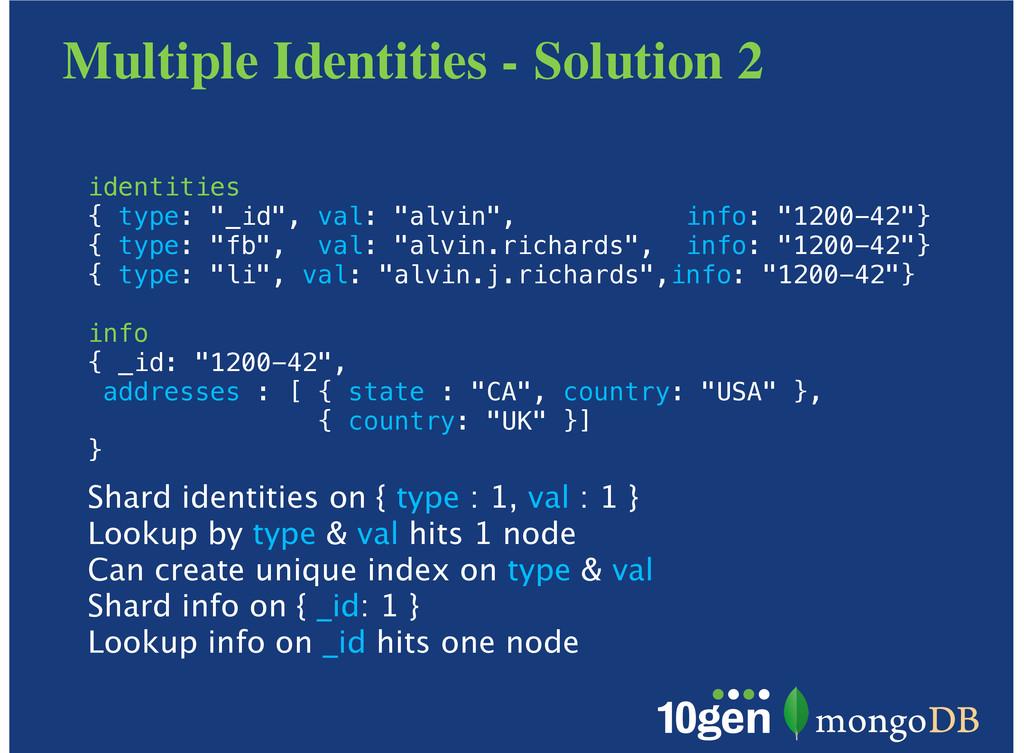 Multiple Identities - Solution 2 identities { t...