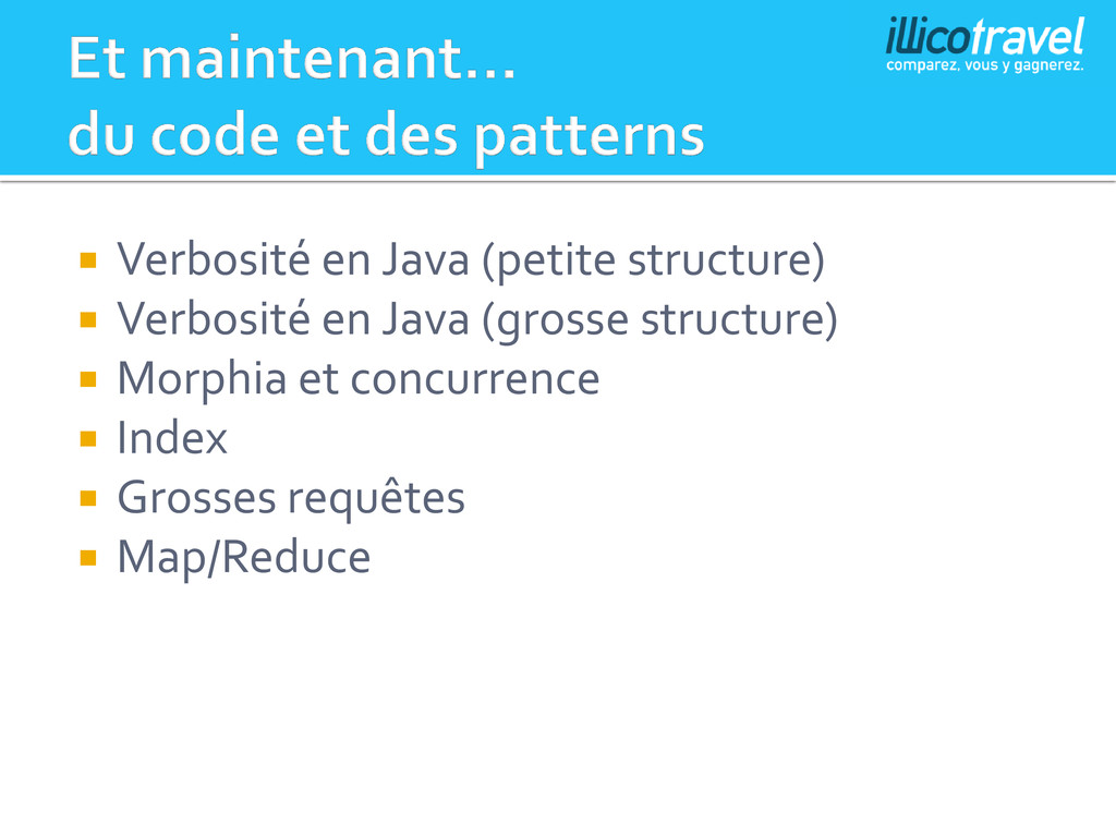  Verbosité en Java (petite structure)  Verbos...