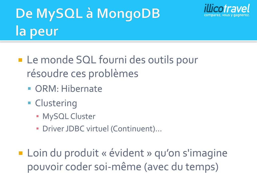  Le monde SQL fourni des outils pour résoudre ...