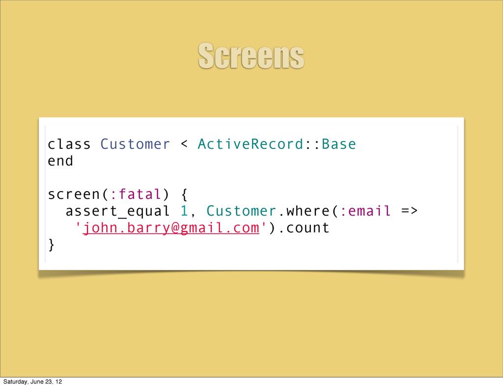 class Customer < ActiveRecord::Base end screen(...