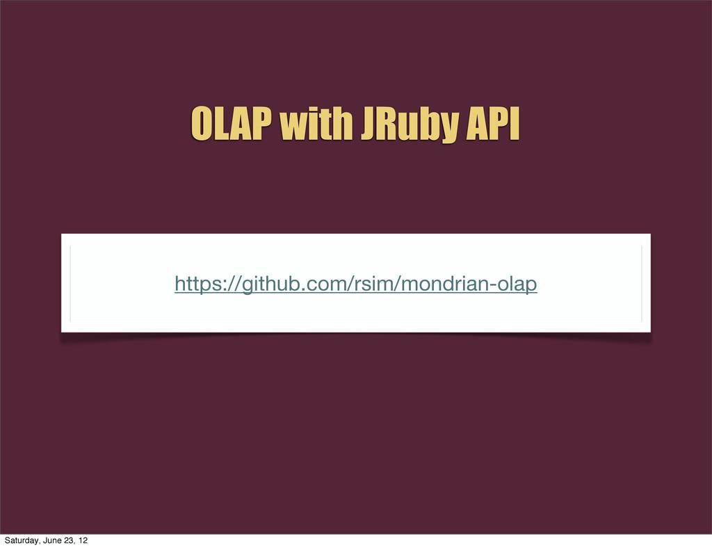 OLAP with JRuby API https://github.com/rsim/mon...