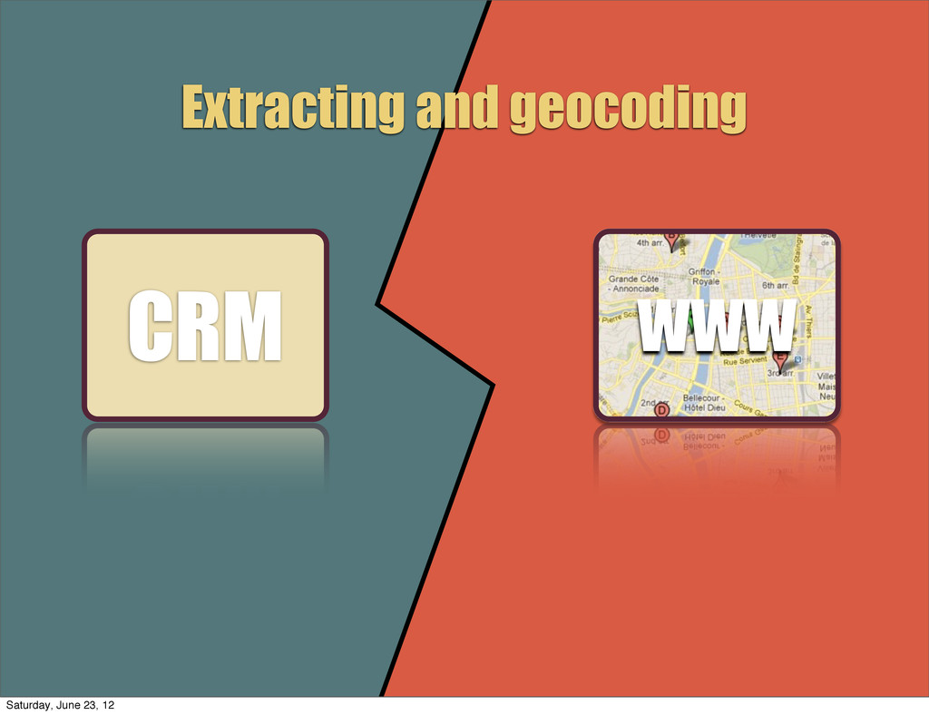 CRM WWW Extracting and geocoding Saturday, June...