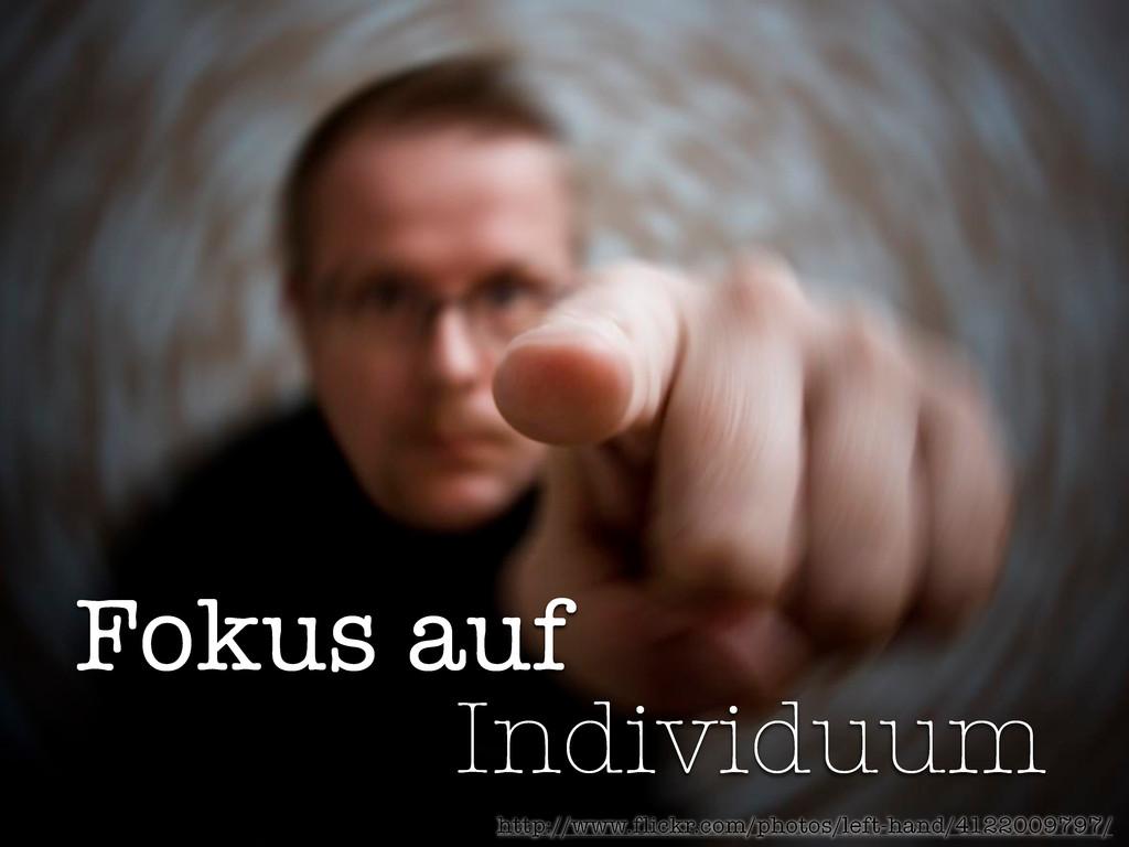 Fokus auf Individuum http://www.flickr.com/phot...