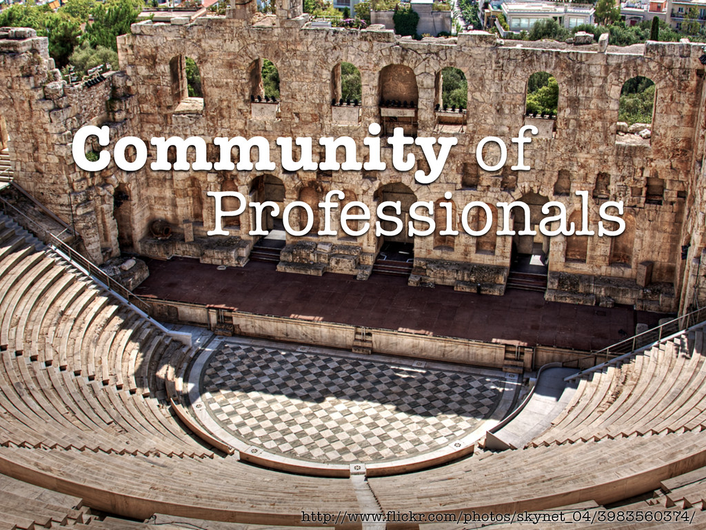Community of Professionals http://www.flickr.co...