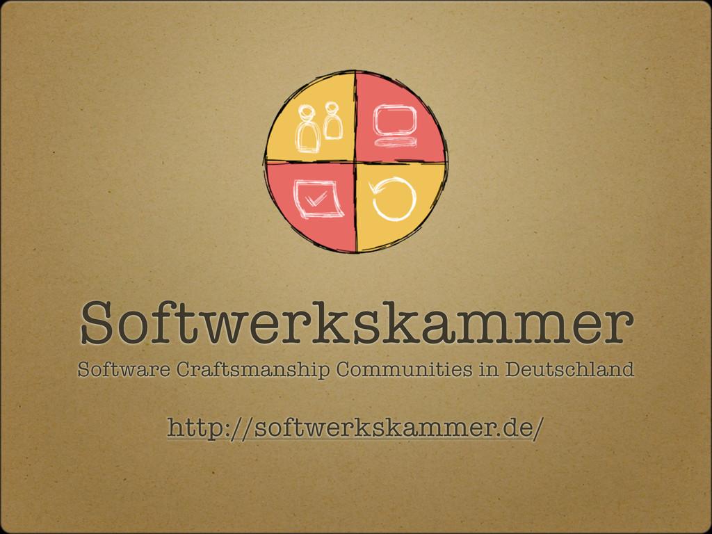 Softwerkskammer http://softwerkskammer.de/ Soft...