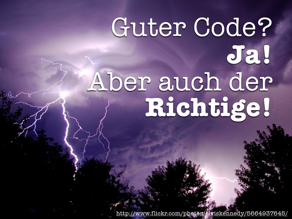 Guter Code? Ja! Aber auch der Richtige! http://...