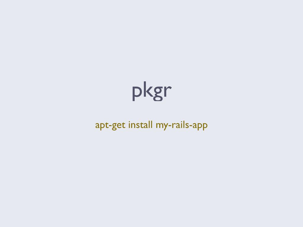 pkgr apt-get install my-rails-app