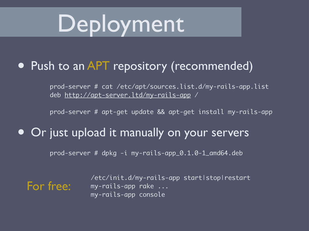 Deployment • Push to an APT repository (recomme...