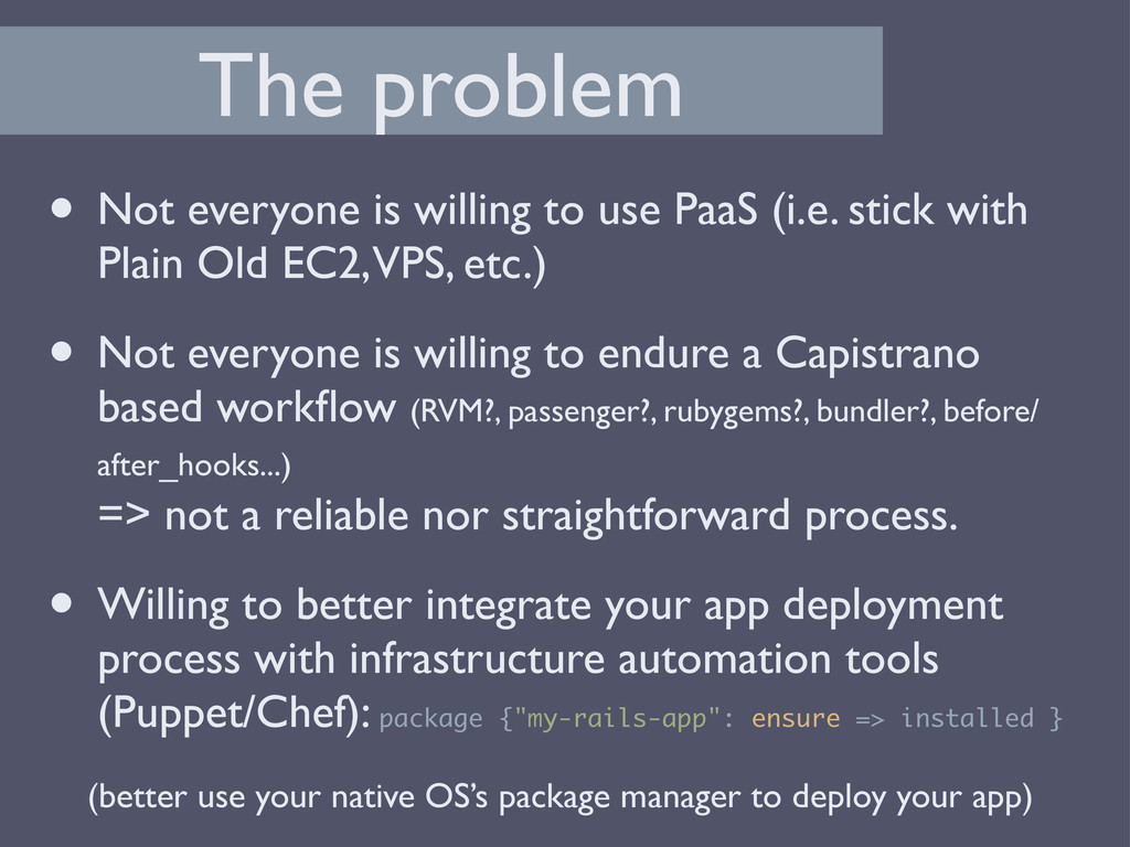 The problem • Not everyone is willing to use Pa...