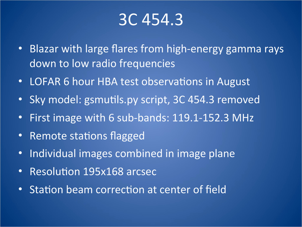 3C 454.3 • Blazar with large flares...