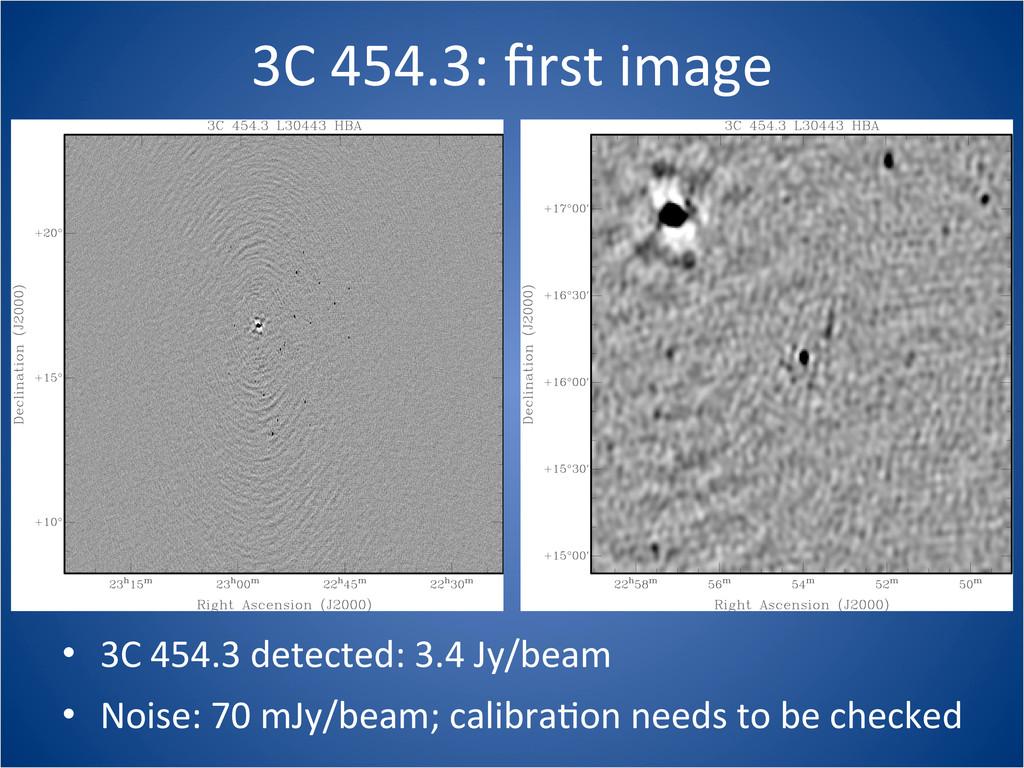3C 454.3: first image • 3C 454.3 ...
