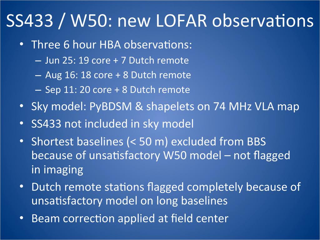 SS433 / W50: new LOFAR observaCo...
