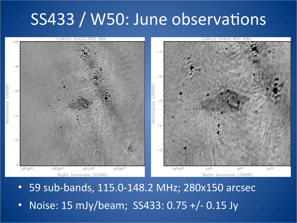 SS433 / W50: June observaCons • 59...