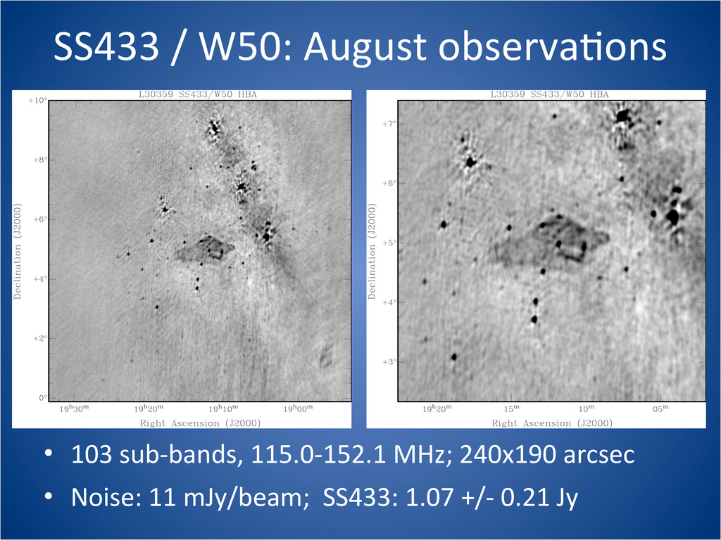SS433 / W50: August observaCons • 1...