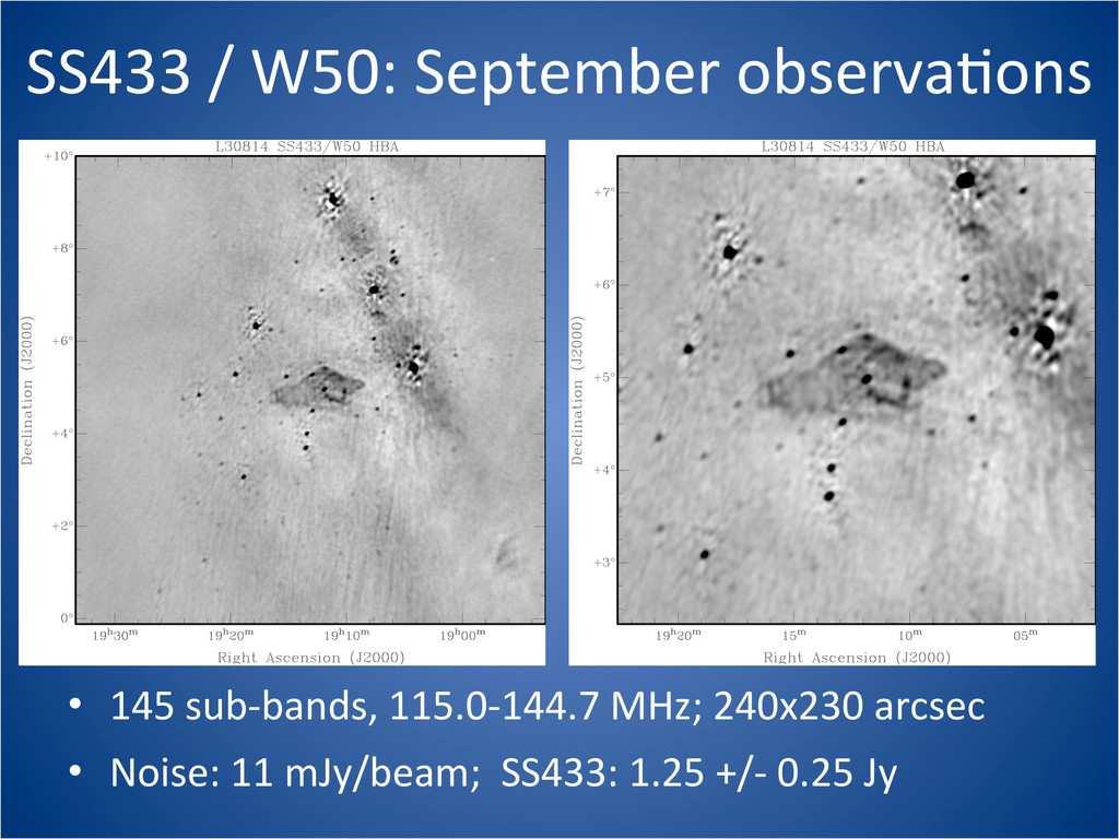 SS433 / W50: September observaCons ...