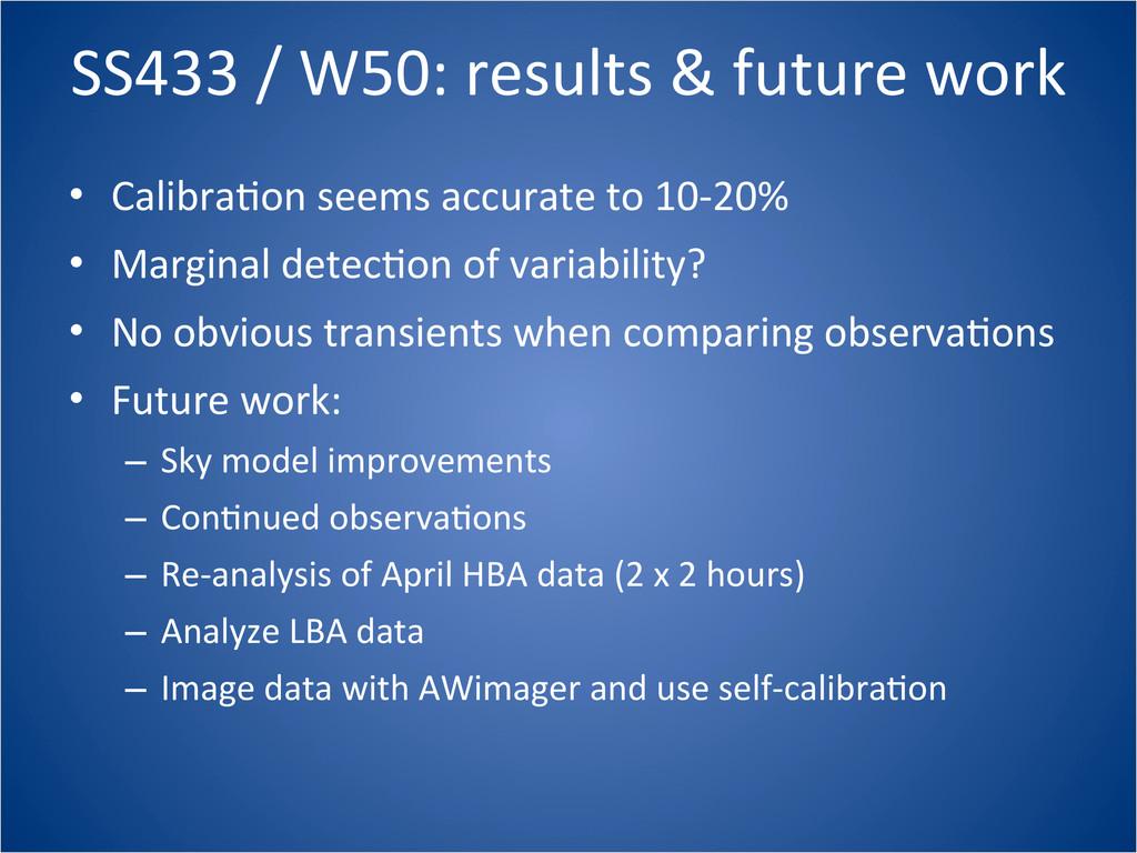 SS433 / W50: results & future ...