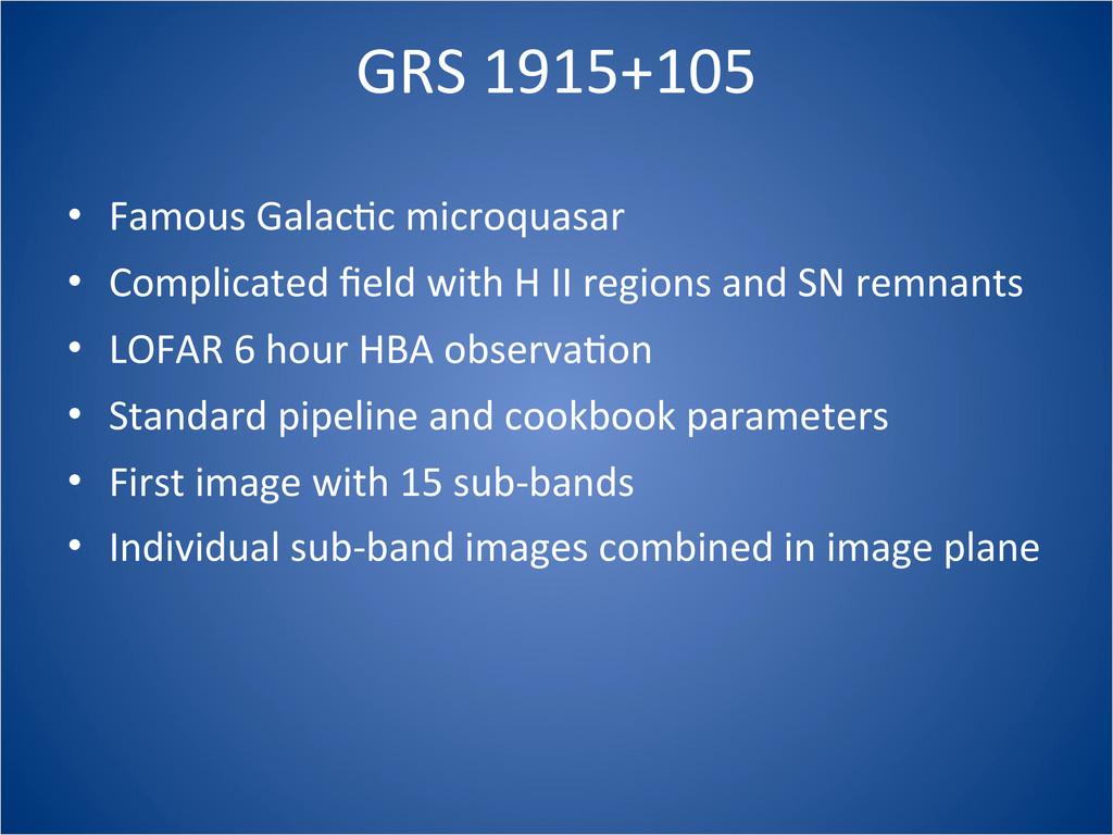 GRS 1915+105 • Famous GalacCc microqua...