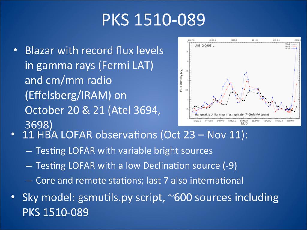 PKS 1510-‐089 • Blazar with record ...