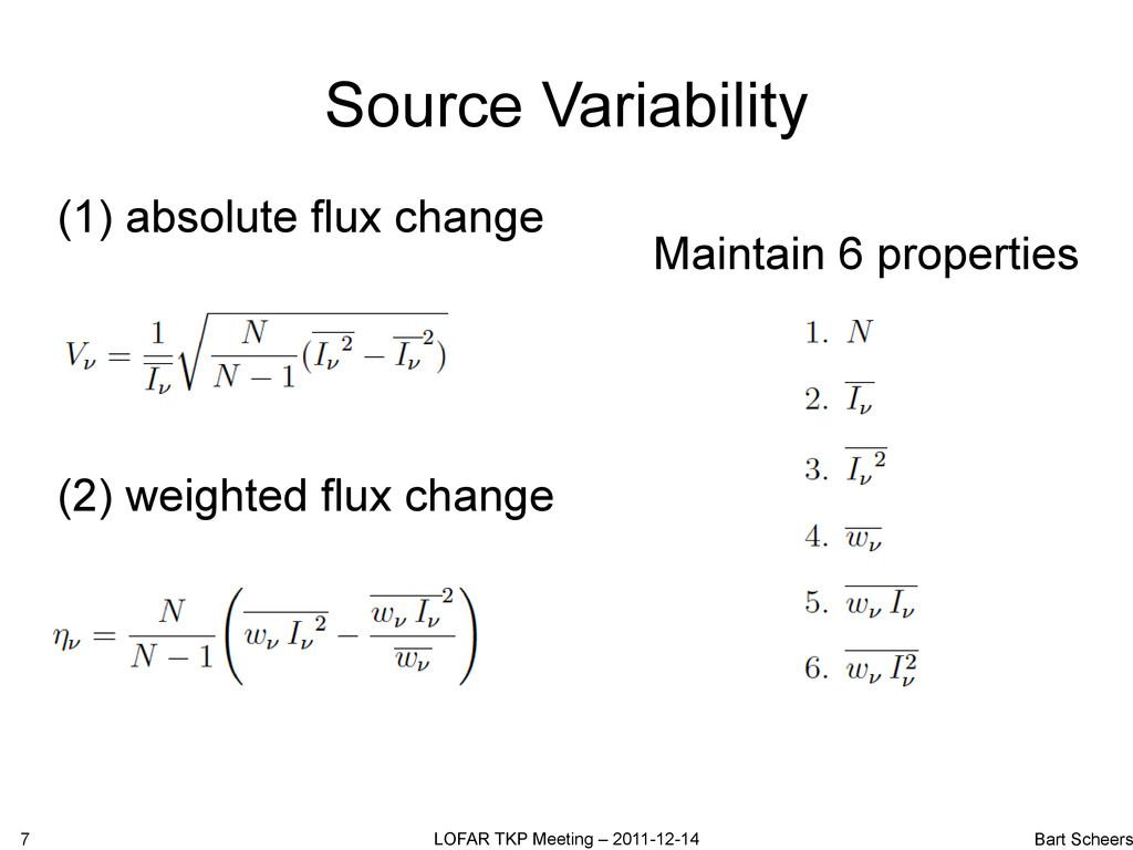 Source Variability 7 LOFAR TKP Meeting – 2011-1...