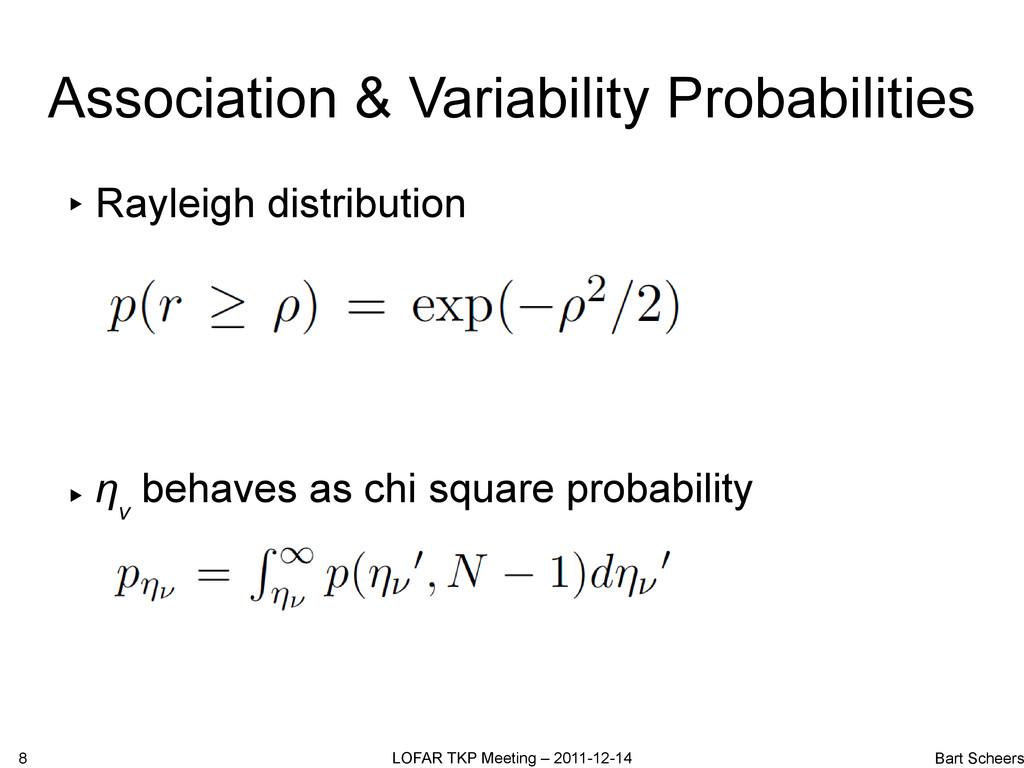 Association & Variability Probabilities ▸ Rayle...