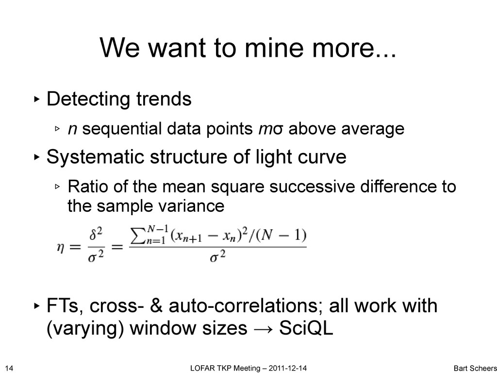 We want to mine more... ▸ Detecting trends ▹ n ...