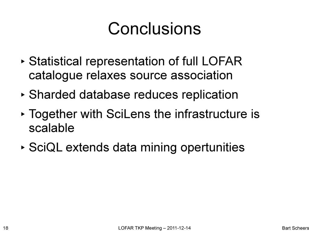 18 LOFAR TKP Meeting – 2011-12-14 Bart Scheers ...