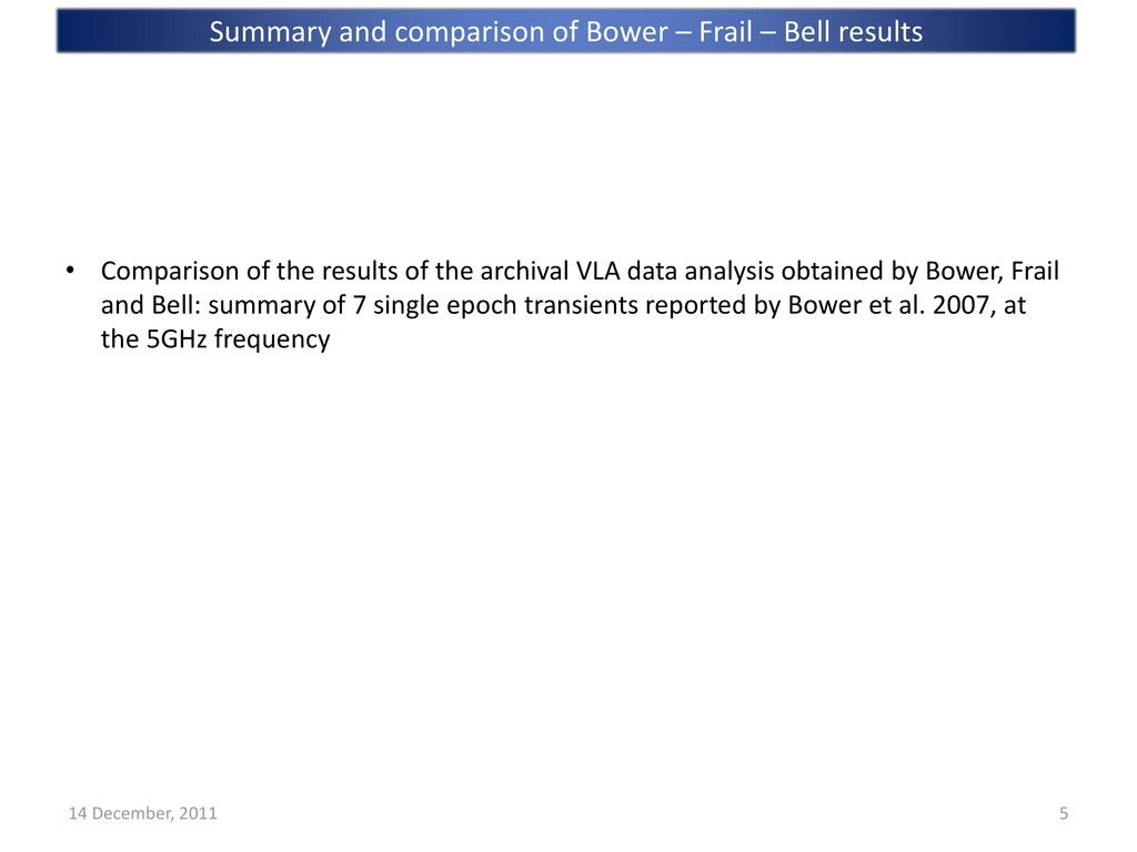 • Comparison of the results of the archival VLA...
