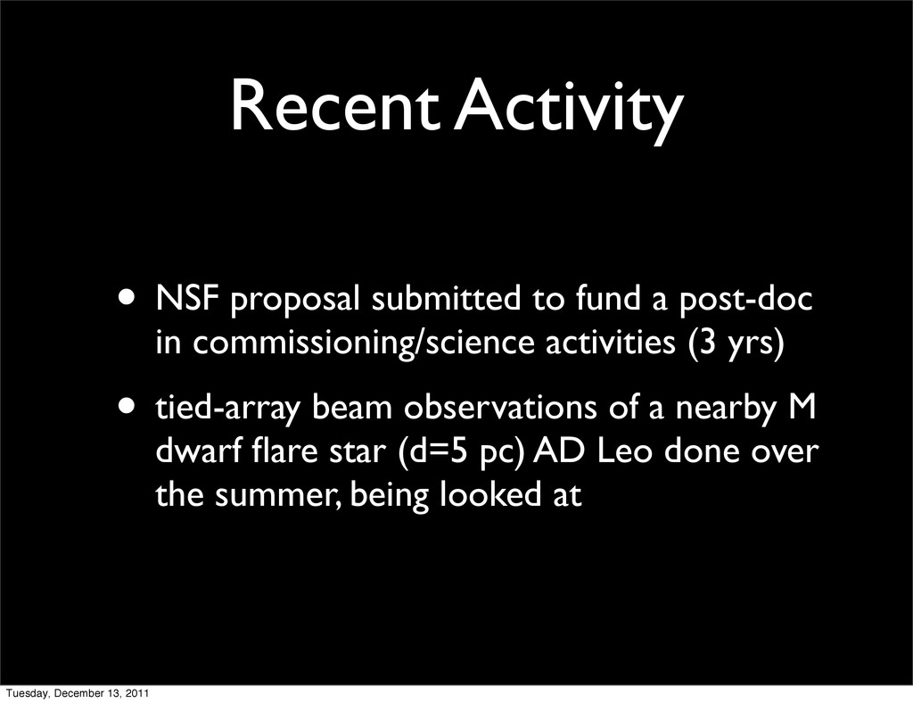 Recent Activity • NSF proposal submitted to fun...
