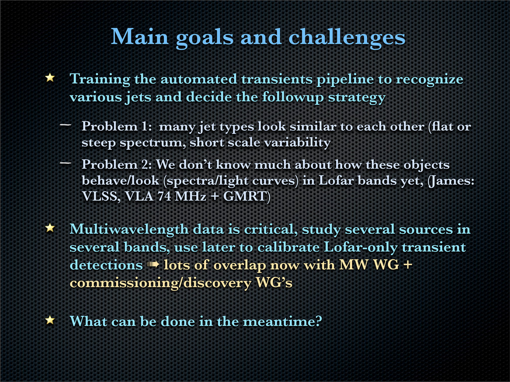 Main goals and challenges Training the automate...