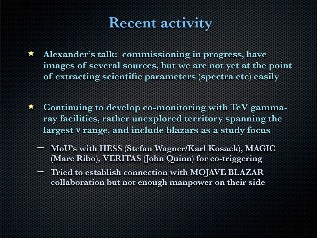 Recent activity Alexander's talk: commissioning...
