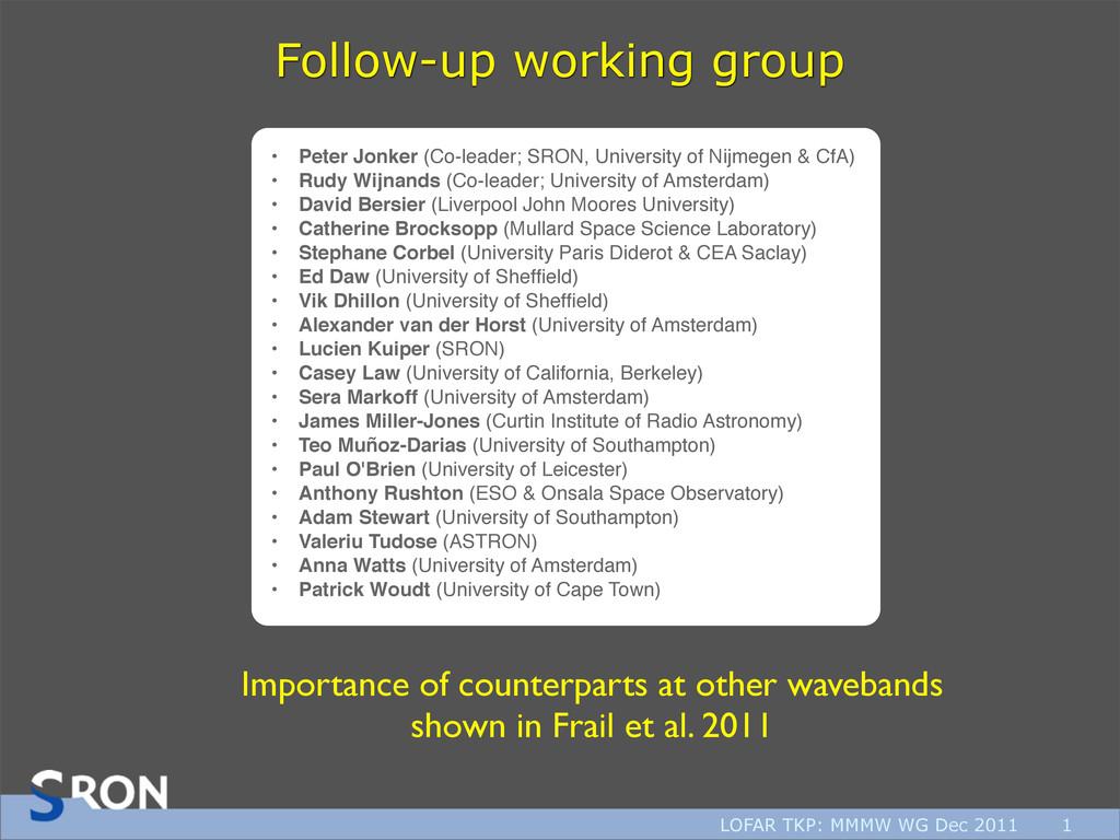LOFAR TKP: MMMW WG Dec 2011 1 Follow-up working...