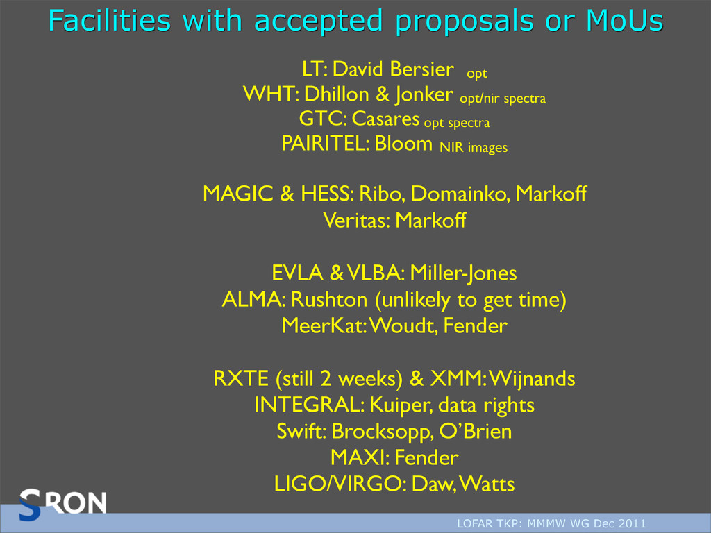 LOFAR TKP: MMMW WG Dec 2011 LT: David Bersier o...
