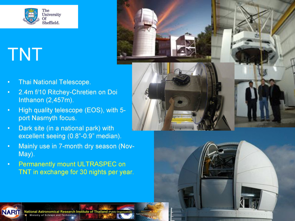 TNT • Thai National Telescope. • 2.4m f/10 Ri...