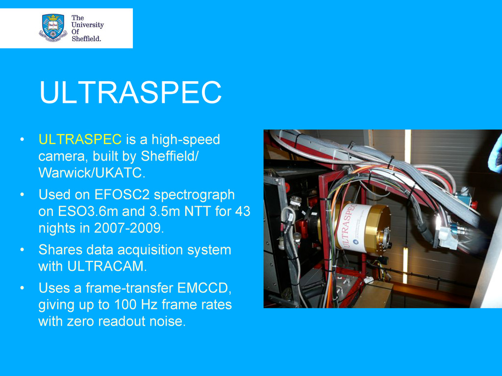 ULTRASPEC • ULTRASPEC is a high-speed camera, ...