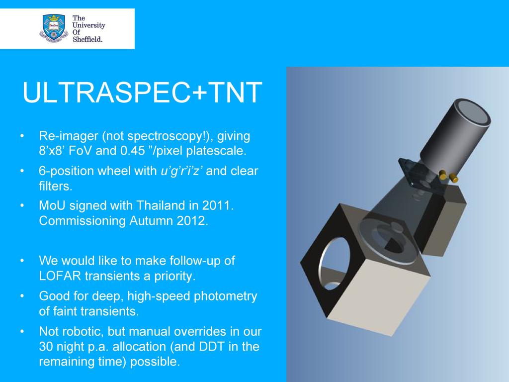ULTRASPEC+TNT • Re-imager (not spectroscopy!),...