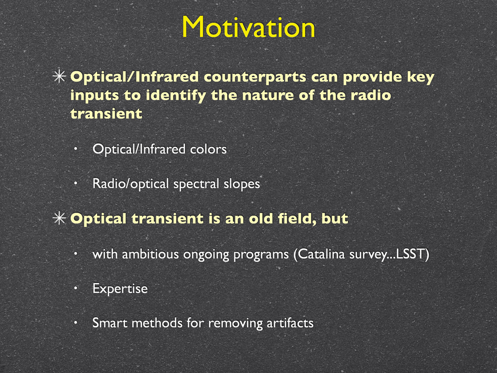 Motivation Optical/Infrared counterparts can pr...