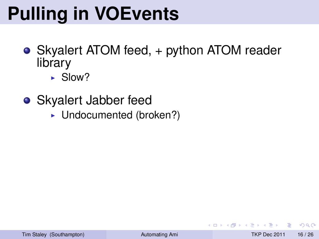 Pulling in VOEvents Skyalert ATOM feed, + pytho...