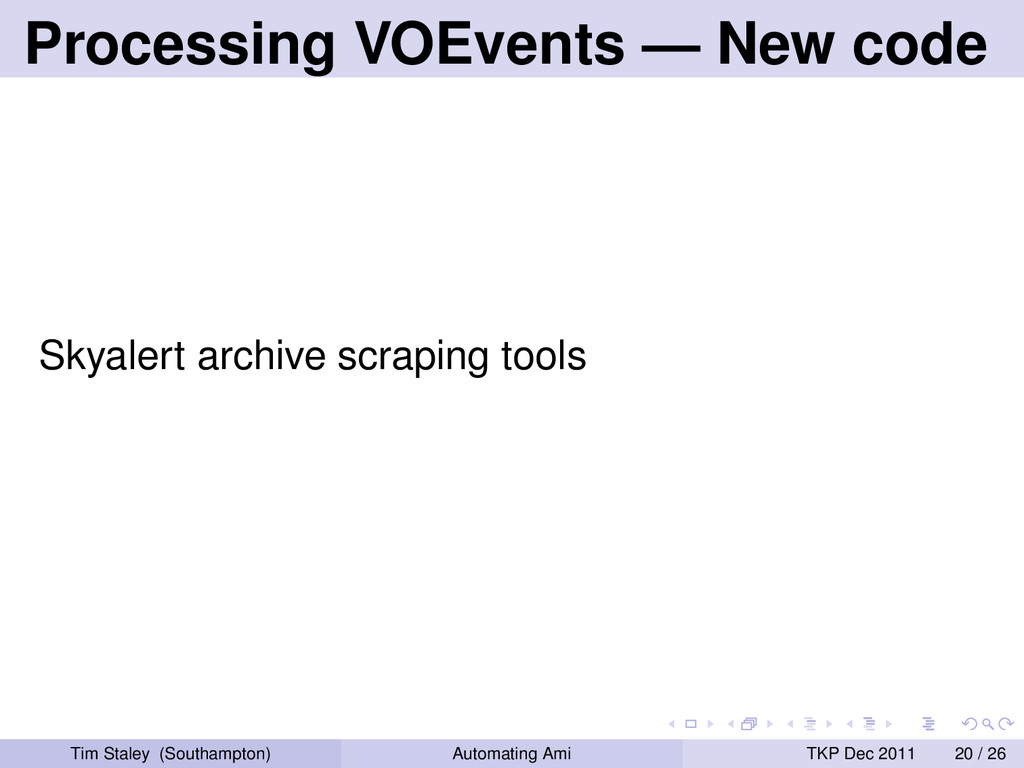 Processing VOEvents — New code Skyalert archive...