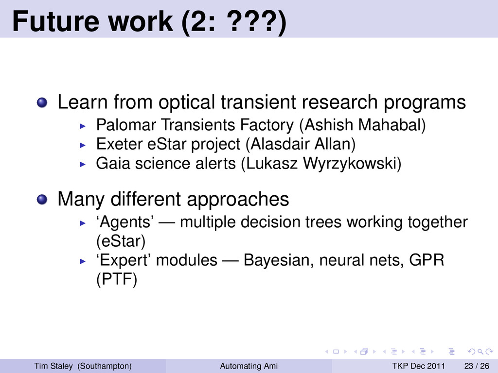Future work (2: ???) Learn from optical transie...
