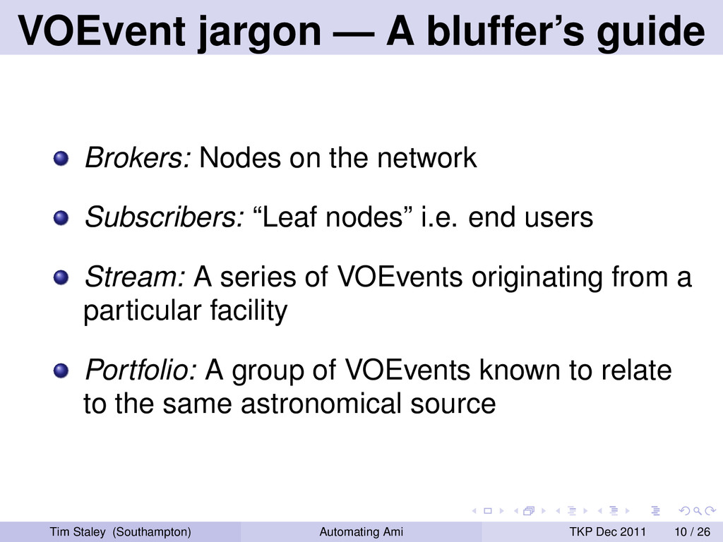VOEvent jargon — A bluffer's guide Brokers: Nod...