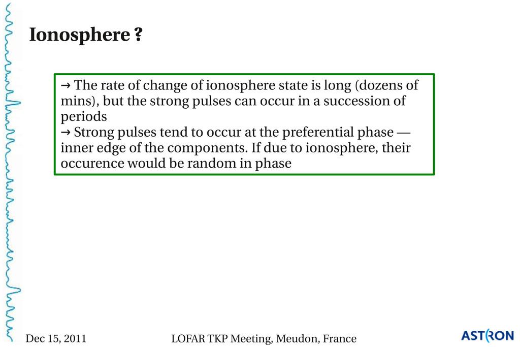 Ionosphere ? → The rate of change of ionosphere...
