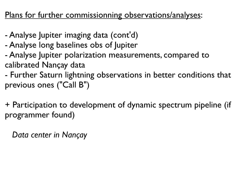 Plans for further commissionning observations/a...