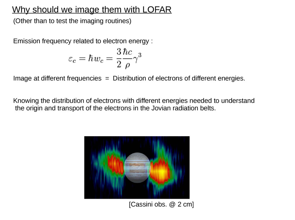 Why should we image them with LOFAR (Other than...