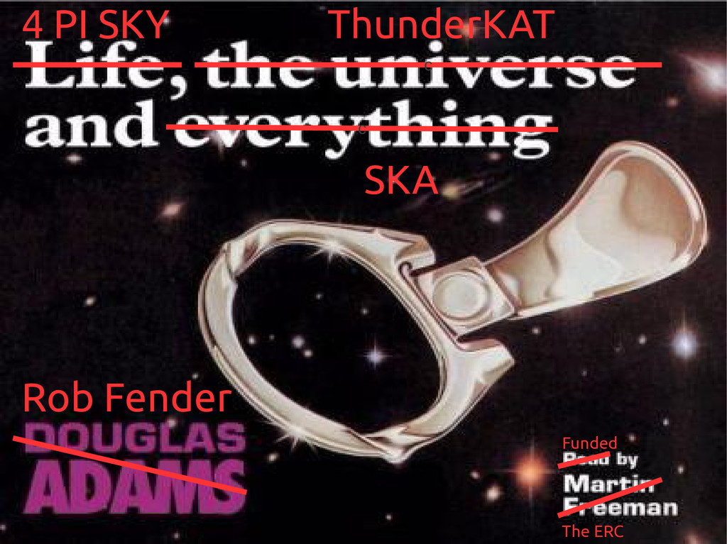 c 4 PI SKY ThunderKAT Rob Fender Funded The ERC...