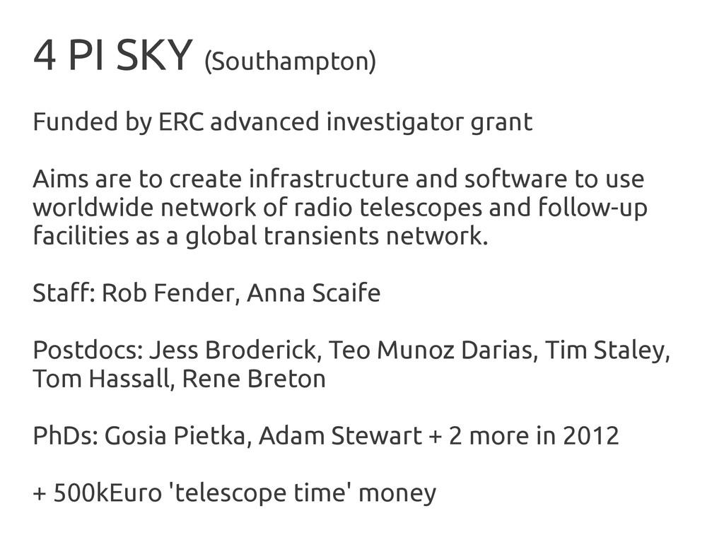 4 PI SKY (Southampton) Funded by ERC advanced i...