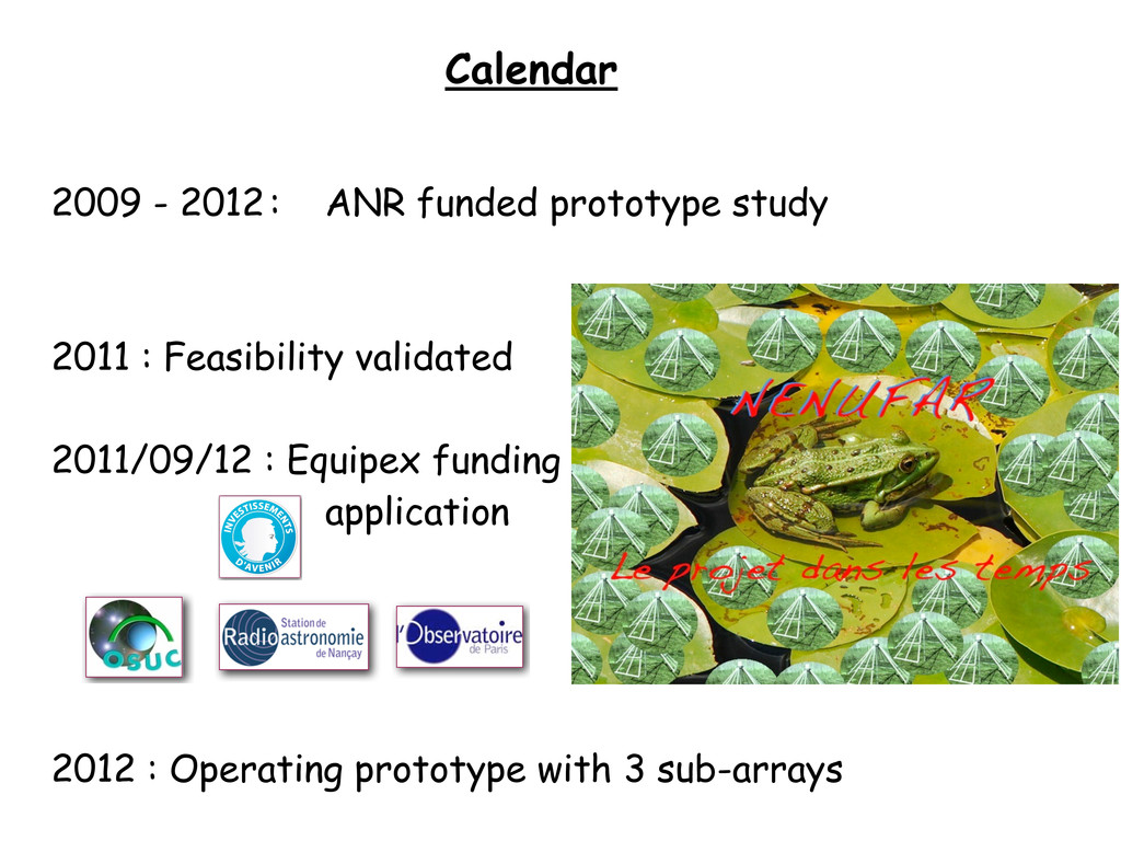 Calendar 2009 - 2012 : ANR funded prototype stu...